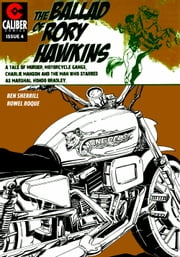 Ballad of Rory Hawkins Vol.1 #4 ebook by Ben Sherrill,Rowel Roque