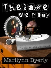 The Game We Play ebook by Byerly, Marilynn