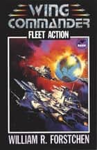 Fleet Action ebook by William R. Forstchen