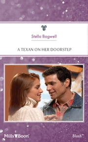 A Texan On Her Doorstep ebook by Stella Bagwell
