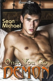 Once You Go Demon ebook by Sean Michael