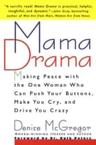 Mama Drama ebook by Denise McGregor