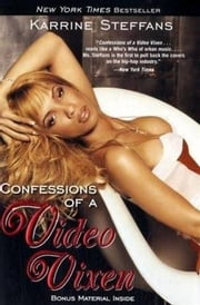 Confessions of a Video Vixen ebook by Kobo.Web.Store.Products.Fields.ContributorFieldViewModel