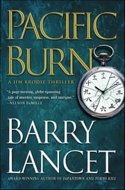 Pacific Burn - A Thriller ebook by Barry Lancet