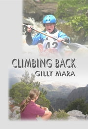 Climbing Back ebook by Gilly Mara