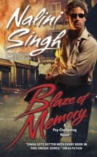 Blaze of Memory ebook by Nalini Singh