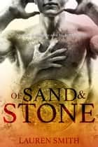 Of Sand and Stone: A Time Travel Romance ebook by Lauren Smith