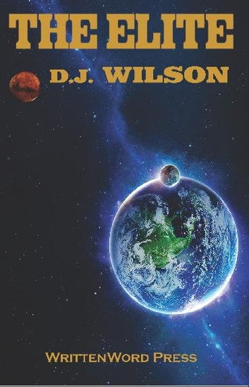 The Elite ebook by DJ Wilson