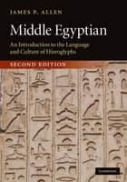 Middle Egyptian ebook by James P. Allen