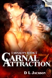 Carnal Attraction ebook by D.L. Jackson