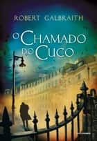 O chamado do Cuco ebook by Robert Galbraith