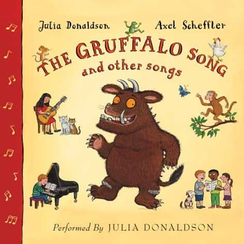 The Gruffalo Song and Other Songs audiobook by Julia Donaldson