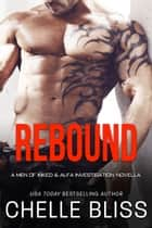 Rebound ebooks by Chelle Bliss