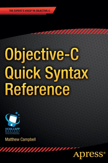 Objective-C Quick Syntax Reference ebook by Matthew  Campbell