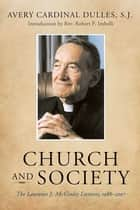 Church and Society ebook by Avery Cardinal Dulles,Robert P. Imbelli