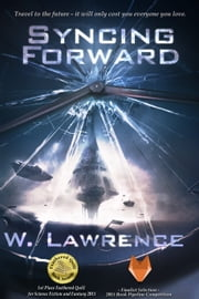Syncing Forward ebook by W. Lawrence