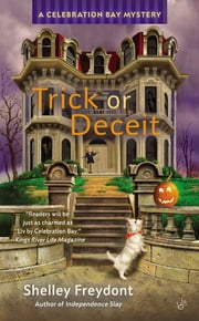Trick or Deceit ebook by Shelley Freydont