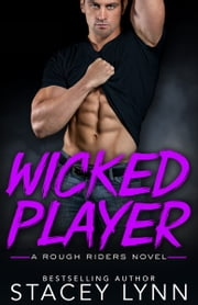 Wicked Player ebook by Stacey Lynn