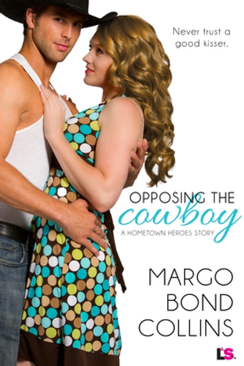 Opposing the Cowboy ebook by Margo Bond Collins