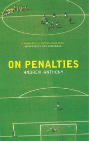On Penalties ebook by Andrew Anthony