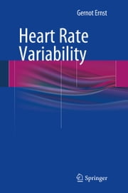 Heart Rate Variability ebook by Gernot Ernst