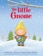 The Little Gnome ebook by Sheri Fink