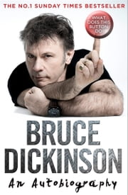What Does This Button Do? ebook by Bruce Dickinson