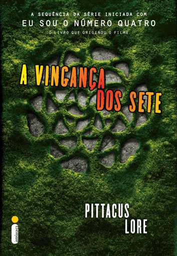 A vingança dos sete ebook by Pittacus Lore