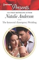 The Innocent's Emergency Wedding ebook by Natalie Anderson