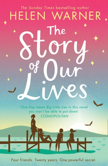 The Story of Our Lives ebook by Helen Warner