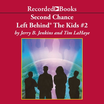 Second Chance audiobook by Tim LaHaye,Jerry B. Jenkins