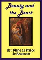 Bedtime Story : Beauty and the Beast ebook by Marie Le Prince de Beaumont