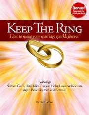 Keep The Ring: How to make your marriage sparkle forever. ebook by David LeVine