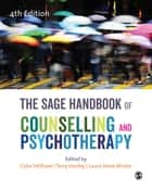 The SAGE Handbook of Counselling and Psychotherapy ebook by Colin Feltham, Terry Hanley, Dr. Laura Anne Winter