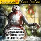 The Dark Side of the Road [Dramatized Adaptation] audiobook by