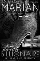 My Dutch Billionaire 2 ebook by Marian Tee