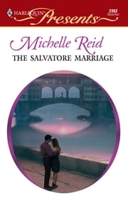 The Salvatore Marriage ebook by Michelle Reid
