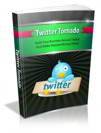 Twitter Tornado ebook by Anonymous