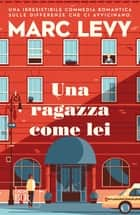 Una ragazza come lei eBook by Marc Levy