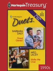 Great Genes! & Make Me Over ebook by Barbara Daly,Meg Lacey