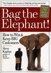 Bag the Elephant ebook by Steve Kaplan
