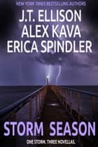 Storm Season Ebook di J.T. Ellison, Alex Kava, Erica Spindler