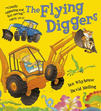 The Flying Diggers eBook by Ian Whybrow