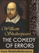 The Comedy Of Errors (Mobi Classics) ebook by William Shakespeare