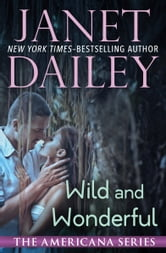 Wild and Wonderful ebook by Janet Dailey