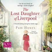 The Lost Daughter of Liverpool audiobook by Pam Howes