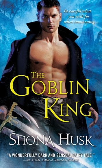 The Goblin King ebook by Shona Husk