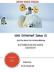 1001 Internet Jokes II - Bathroon Edition ebook by David Moishe Schwab