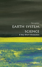 Earth System Science: A Very Short Introduction ebook by Tim Lenton