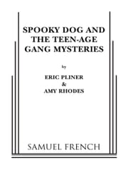 Spooky Dog & The Teen-Age Gang Mysteries ebook by Eric Pliner